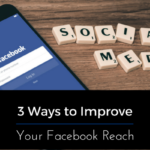 3 Ways to Improve Your Facebook Reach
