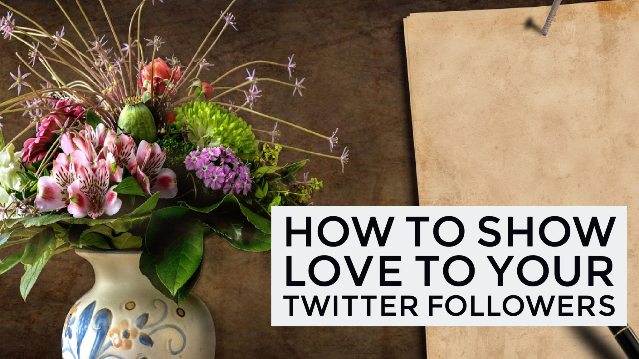 How to Show Love to Your Twitter Followers