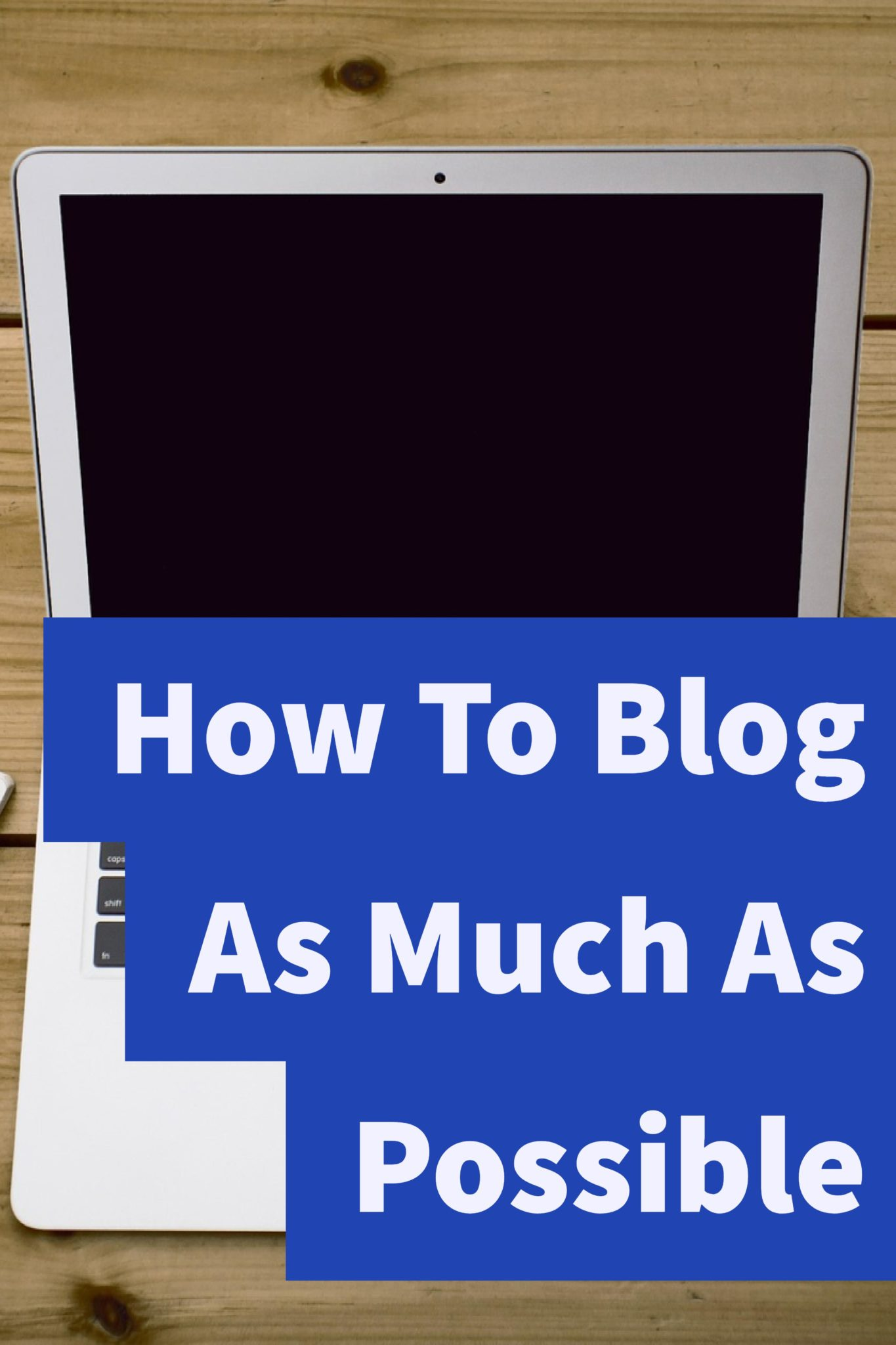 Blogging is a great way to increase your exposure and enable people to know you. Having said that, you want to blog as much as possible, but you might not know what to do. Click through to learn some ways to blog as much as possible!